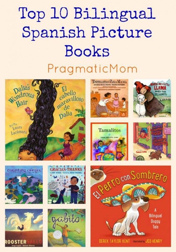 Top 10 Bilingual Spanish Picture Books & #GIVEAWAY :: PragmaticMom