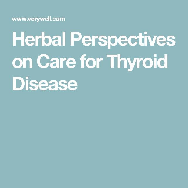 Herbal Perspectives on Care for Thyroid Disease