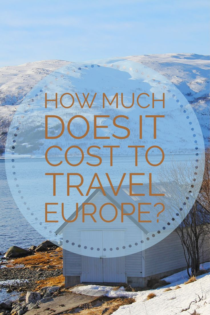 How much does it cost to travel all the way through Europe? Read on for the best advice on doing cheaply.