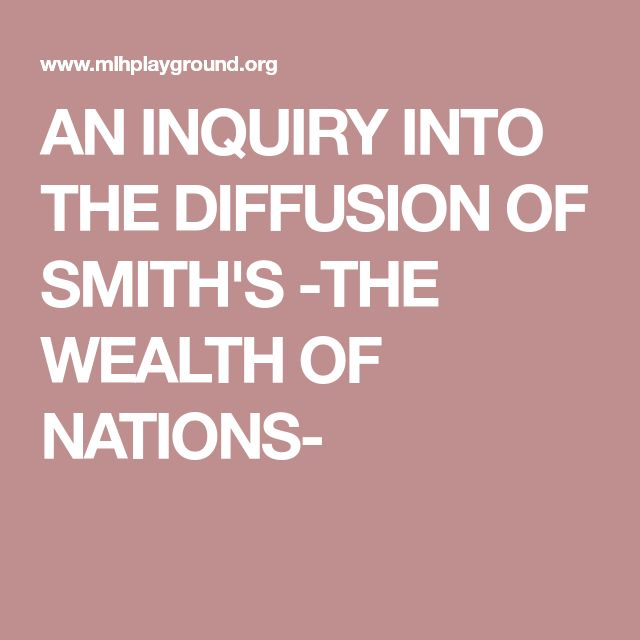 AN INQUIRY INTO THE DIFFUSION OF SMITH'S -THE WEALTH OF NATIONS-