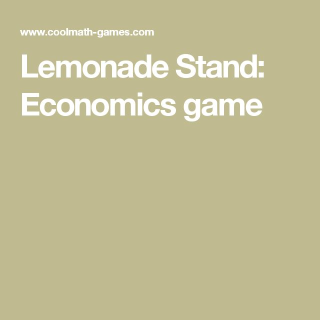 Lemonade Stand: Economics game