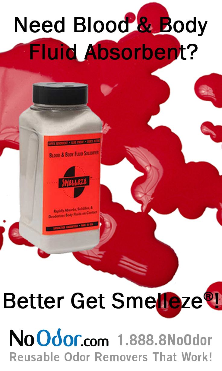 Smelleze® Blood & Body Fluid Spill Clean Up Absorbent | Cleanses ...
