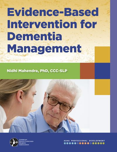 evidence base practice dementia Dementia is characterised by a progressive deterioration of  delivery of  evidence-based practice that produces optimal outcomes for patients.