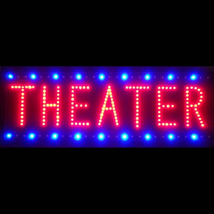 Theater Led Sign Led Signs Signs And Theater