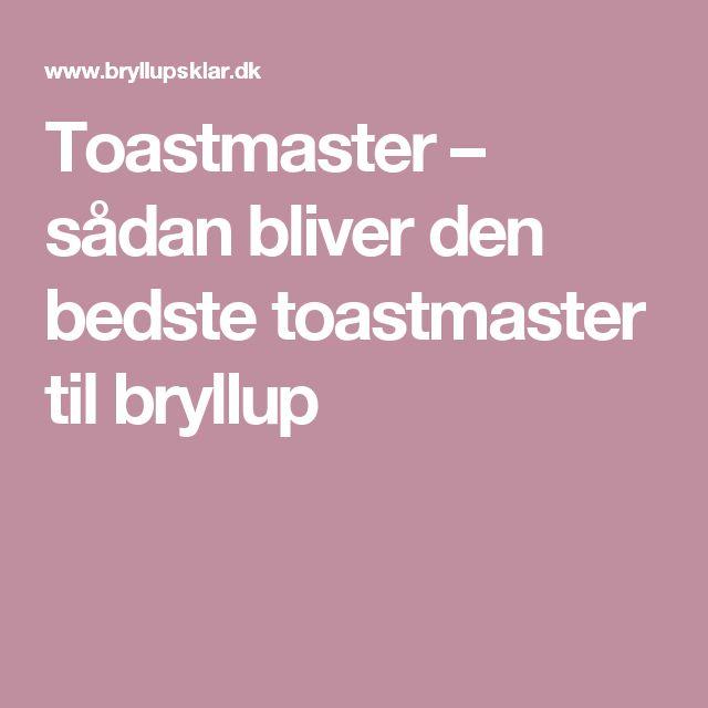 Toastmaster – sådan bliver den bedste toastmaster til bryllup