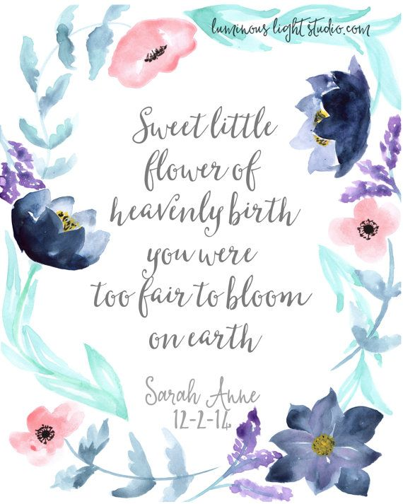 CUSTOM Memorial Floral Print for infant loss, miscarriage, pregnancy loss, stillbirth. You can customize it to say whatever you like!