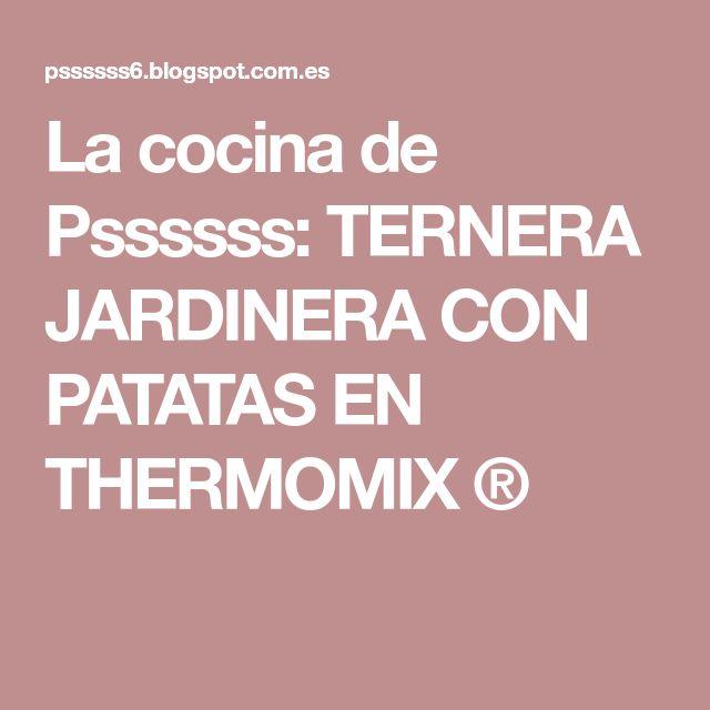 La cocina de Pssssss: TERNERA JARDINERA CON PATATAS EN THERMOMIX ®