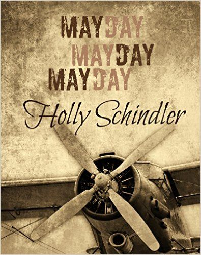 12 best gun titles images on pinterest revolvers gun and guns mayday mayday mayday kindle edition by holly schindler literature fiction kindle ebooks fandeluxe Image collections