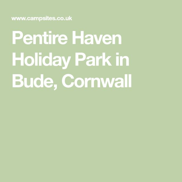 Pentire Haven Holiday Park in Bude, Cornwall