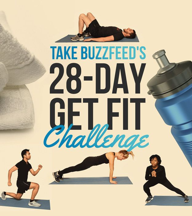 ~BuzzFeed's 28-Day Get Fit Challenge~