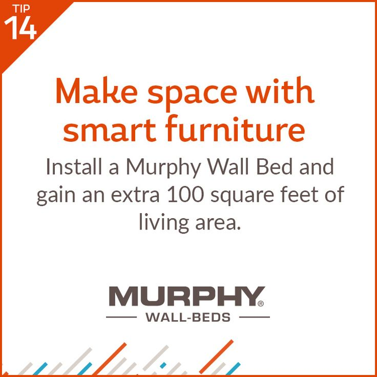 No need to move if you're looking for more space! Consider installing a wall-bed and gain instant square footage.