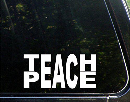 Teach peace 8 x 4 die cut decal bumper sticker