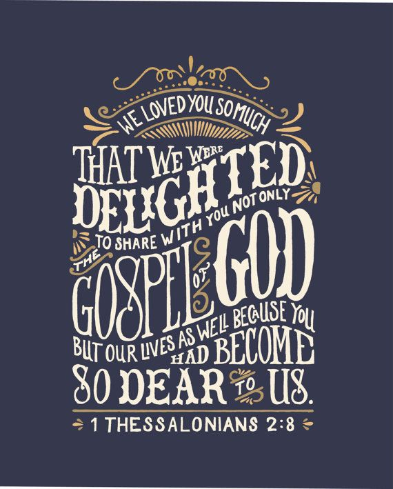 1 Thessalonians 2:8 Hand lettered 8 x 10 by Images2Inspire