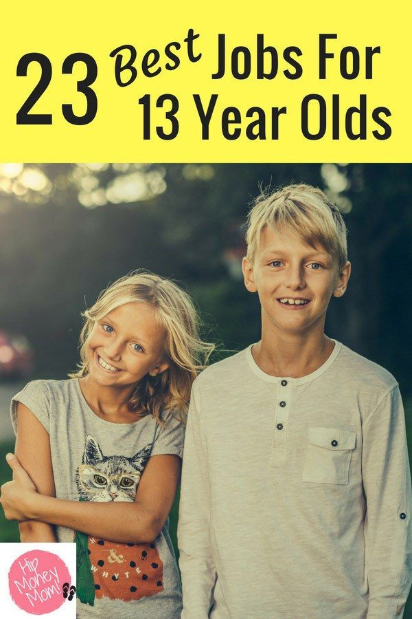 23 Best Jobs For 13 Year Olds Money Mom Jobs For Teens Summer