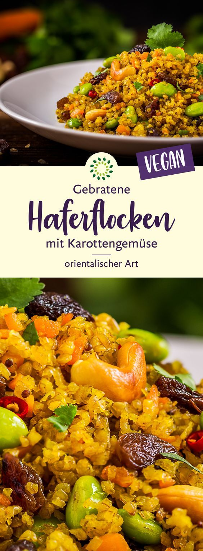 Gebratene Haferflocken mit Karottengemüse orientalischer Art
