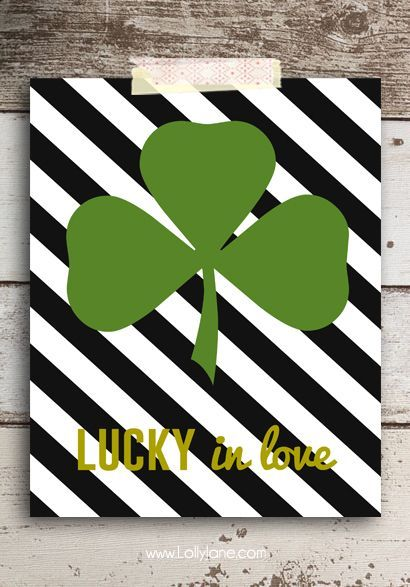 """FREE """"Lucky in Love"""" St. Patrick's Day printable (with 3 other cute sayings to choose from!) #stpatricksday"""
