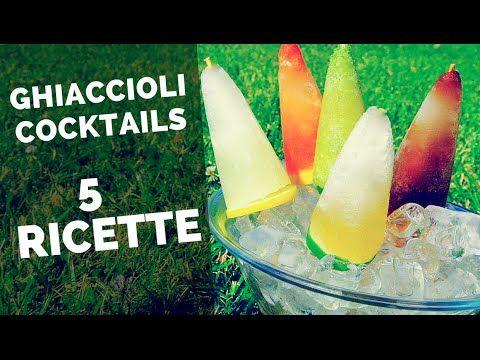 GHIACCIOLI COCKTAILS in 5 RICETTE ☼ spritz, limoncello, cuba libre, mojito, margarita ☼ | Fatto in casa da Benedetta