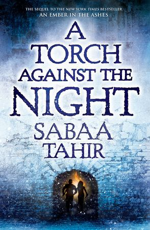 A Torch Against the Night (An Ember in the Ashes, #2) ⭐️⭐️⭐️⭐️