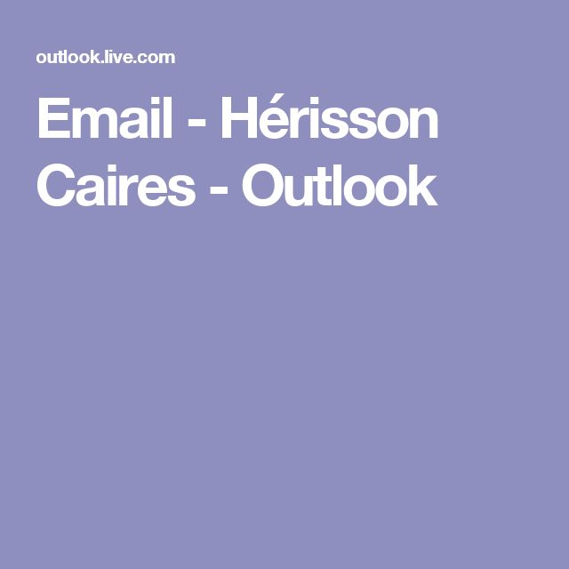 Email - Hérisson Caires - Outlook