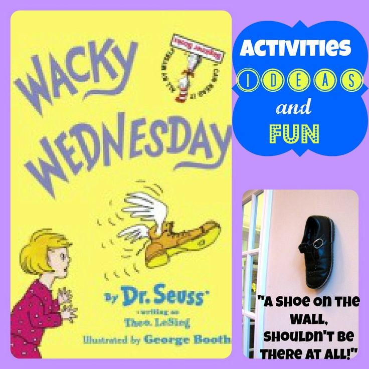 Ideas, activities and fun for Wacky Wednesday and Dr. Seuss' birthday, March 2nd.
