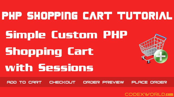 PHP Shopping cart tutorial - Build your custom shopping cart in PHP. Step-by-step guide to creating a simple PHP shopping cart using sessions and MySQL.