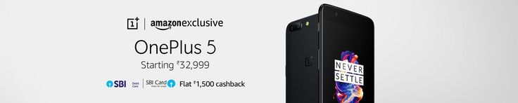 Buy One Plus 5 Amazon Price in India & Get Flat Rs.1500 Cashback