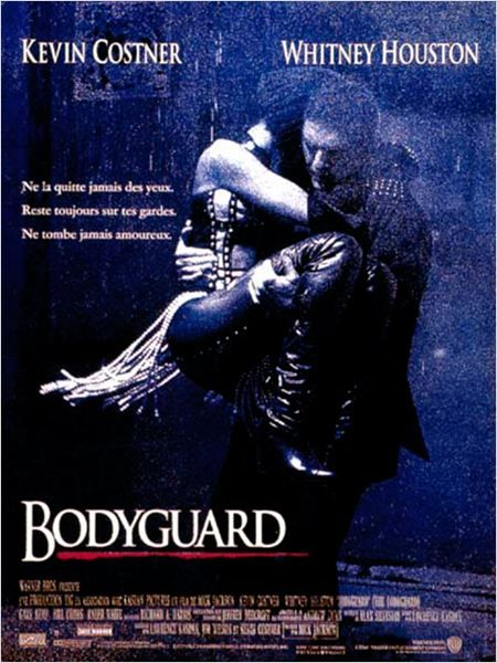 Bodyguard (1992) - Mick Jackson - Kevin Costner, Whitney Houston