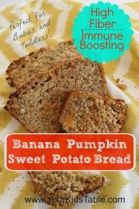 High Fiber Immune Boosting Banana Sweet Potato Pumpkin Bread - Your Kid's Table - could I add strawberries