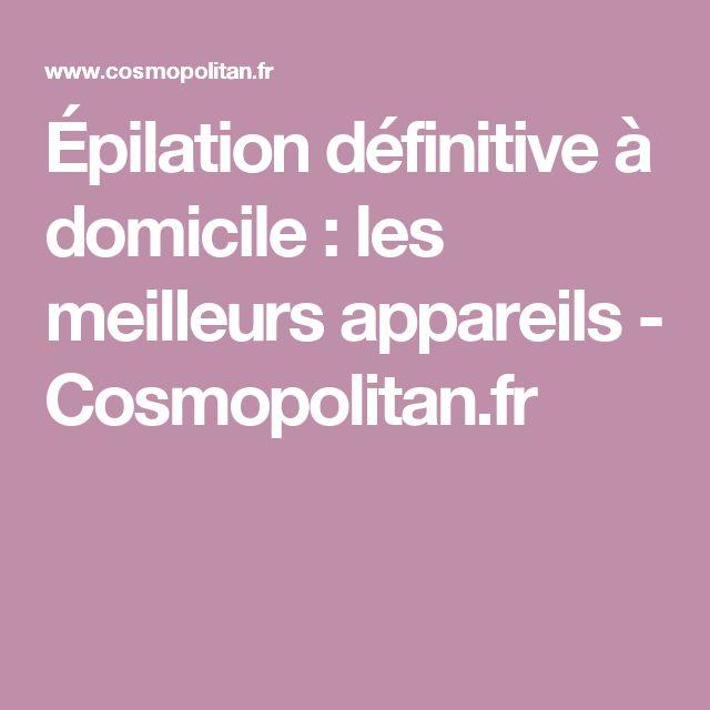 Épilation définitive à domicile: les meilleurs appareils - Cosmopolitan.fr
