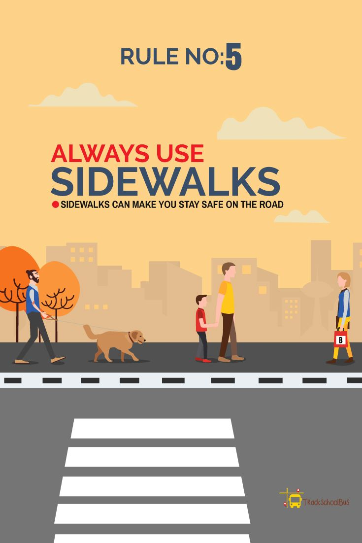 Road Safety Rules Rule No 5 Always Use Sidewalks Road