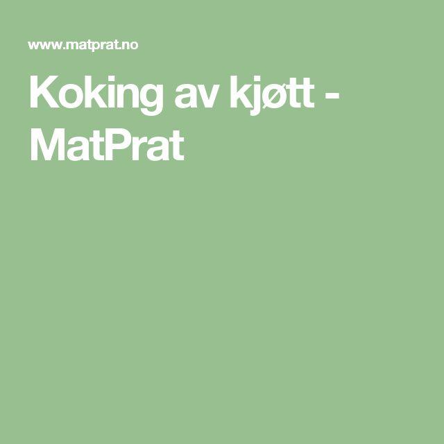 Koking av kjøtt - MatPrat