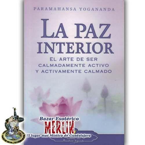 libro - la paz interior de paramahansa yogananda