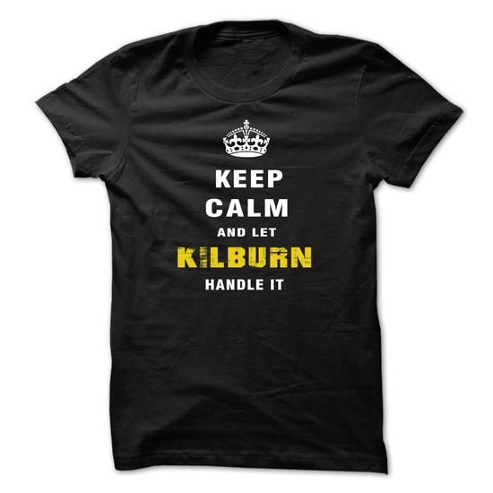 IM KILBURN #name #tshirts #KILBURN #gift #ideas #Popular #Everything #Videos #Shop #Animals #pets #Architecture #Art #Cars #motorcycles #Celebrities #DIY #crafts #Design #Education #Entertainment #Food #drink #Gardening #Geek #Hair #beauty #Health #fitness #History #Holidays #events #Home decor #Humor #Illustrations #posters #Kids #parenting #Men #Outdoors #Photography #Products #Quotes #Science #nature #Sports #Tattoos #Technology #Travel #Weddings #Women