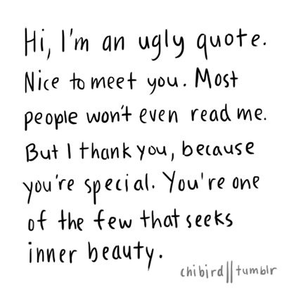ugly people quotes tumblr - photo #17