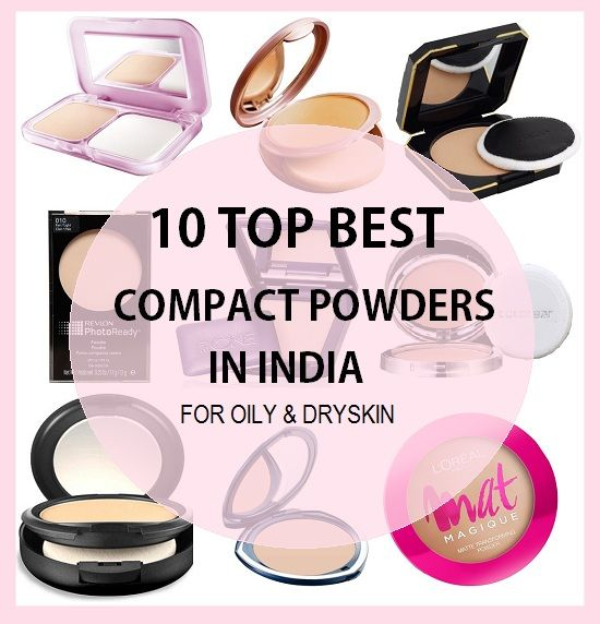 10 Best Compact Powders in India for Dry and Oily skin | Hair and Makeup | Best compact powder, Oily Skin, Best powder