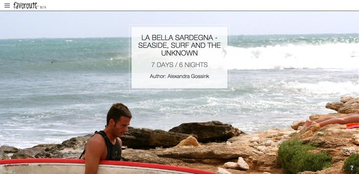 LA BELLA SARDEGNA - SEASIDE, SURF AND THE UNKNOWN by I love the Seaside.  http://www.peecho.com/print/en/78486
