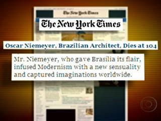 Bom Dia Brasil - Morte de Niemeyer é manchete dos principais jornais do mundo