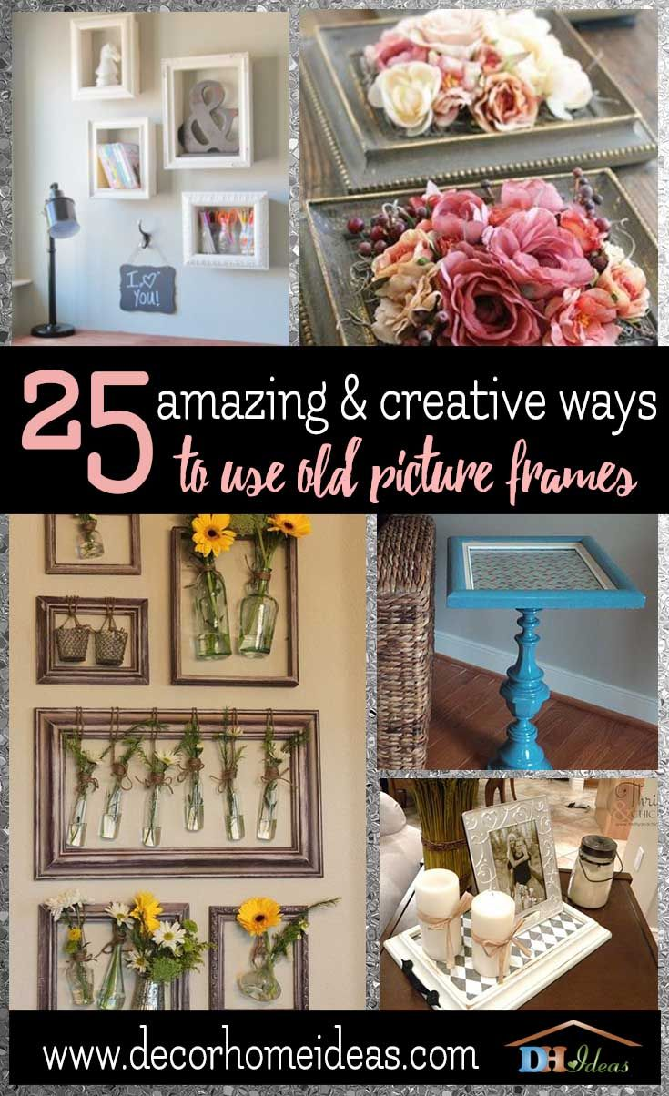 25 Amazing And Creative Ways To Use Old Picture Frames Old