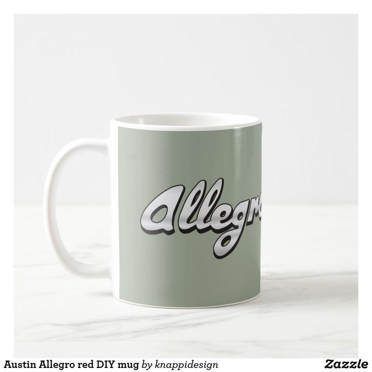 Austin Allegro red DIY mug. Text and car image on coffee mug.  #austin #allegro #austinallegro #classiccars #british #britishautomobiles #classics #80s #70s #automobile #car #bil #auto #coffeemug #austinmugs #kaffemuggar #mukit #carillustration #automobileillustrion #badge #redcar