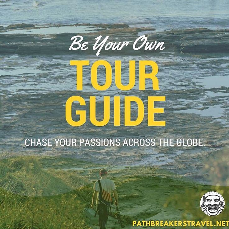 Let your passions be your tour guide http://www.pathbreakerstravel.net