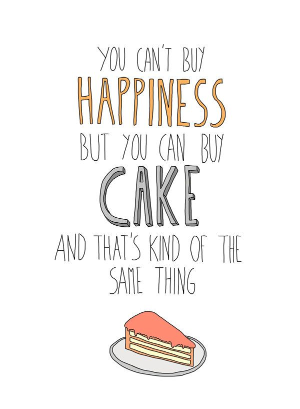 Cake equals happiness illustration print, 8 x 10. $18.00, via Etsy.