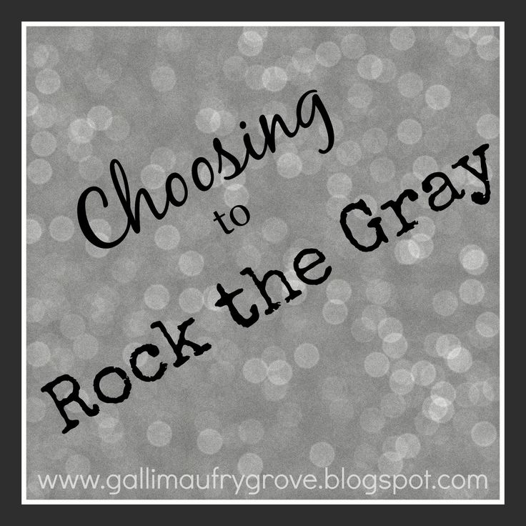 Gallimaufry Grove: Choosing to Rock the Gray - Gray hair, that is.  Read about my radical decision...