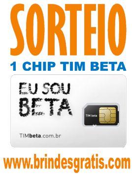 http://www.brindesgratis.com/2012/05/sorteio-chip-tim-beta.html