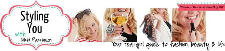 Styling You - great ideas in style - Aussie style!  Thanks Nikki, love the new look Blog!
