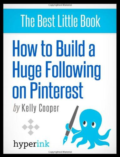 HOW TO BUILD A HUGE FOLLOWING ON PINTEREST