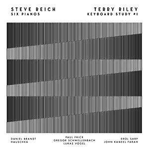 Steve Reich - Six Pianos/Keyboard Study # 1 Vinyl LP + Download November 11 2016 Pre-order