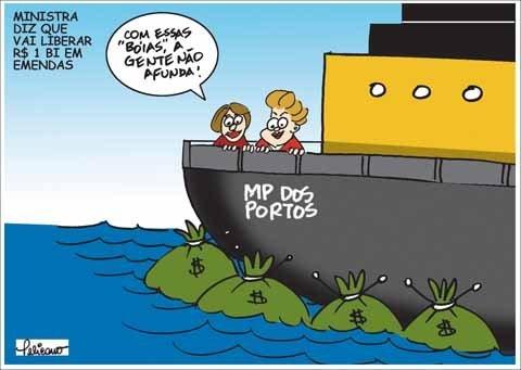 Dilma libera 1 bilhão para políticos aprovarem a MP dos Portos