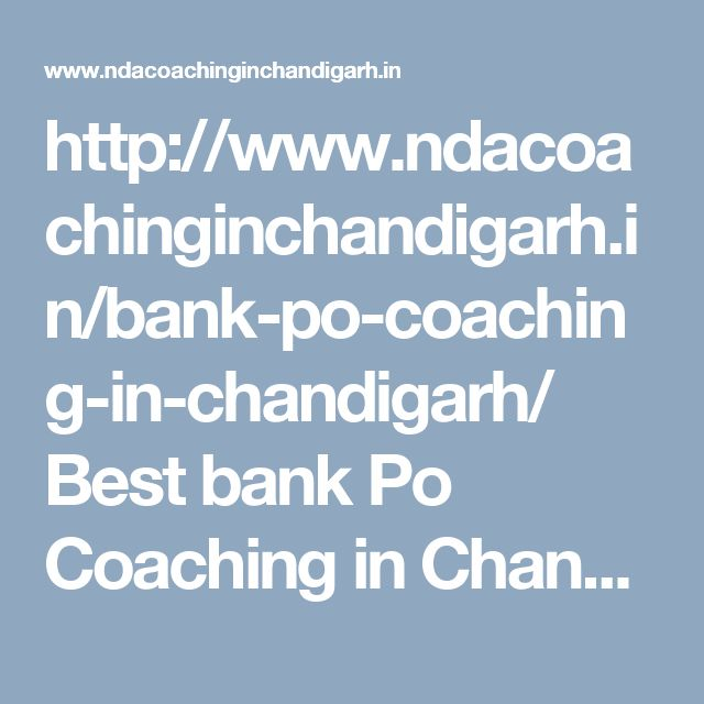 http://www.ndacoachinginchandigarh.in/bank-po-coaching-in-chandigarh/  Best bank Po Coaching in Chandigarh , best banking Coaching in Chandigarh, best bank Coaching in Chandigarh, bank clerk Coaching in Chandigarh