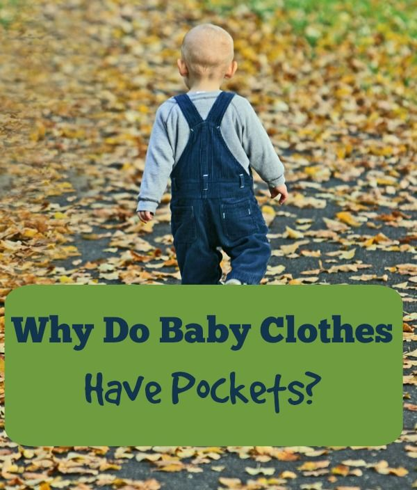 Why do baby clothes have pockets?