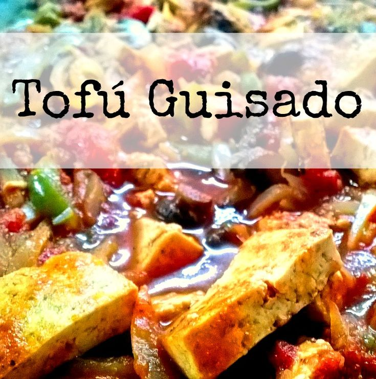 Tofu Guisado - Receta de KarmaFree Cooking